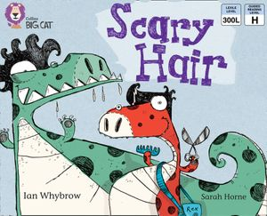 Scary Hair: Band 05/Green (Collins Big Cat) book image