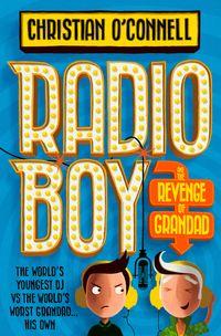 radio-boy-and-the-revenge-of-grandad-radio-boy-book-2