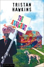 The Anarchist eBook  by Tristan Hawkins