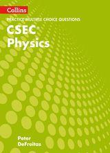 Collins CSEC Physics – CSEC Physics Multiple Choice Practice