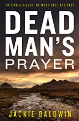 Dead Man's Prayer: A gripping detective thriller with a killer twist (DI Frank Farrell, Book 1)
