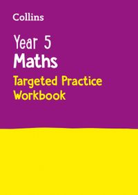 year-5-maths-targeted-practice-workbook-ideal-for-use-at-home-collins-ks2-practice