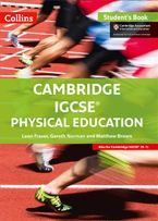 Cambridge IGCSE™ Physical Education Student's Book (Collins Cambridge IGCSE™) Paperback  by Leon Fraser