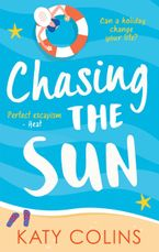 Chasing the Sun Paperback  by Katy Colins