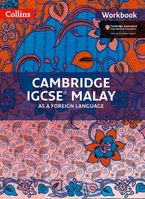Cambridge IGCSE™ Malay Workbook (Collins Cambridge IGCSE™) Paperback  by Nor Najwa Azmee