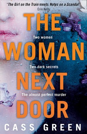 The Woman Next Door: A dark and twisty psychological thriller book image