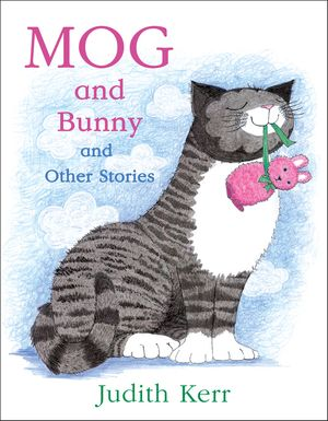 Mog and Bunny and Other Stories book image