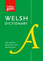 Collins Welsh Gem Dictionary: Trusted support for learning eBook  by Collins Dictionaries