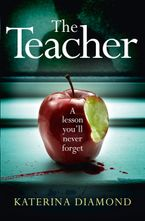The Teacher Paperback  by Katerina Diamond