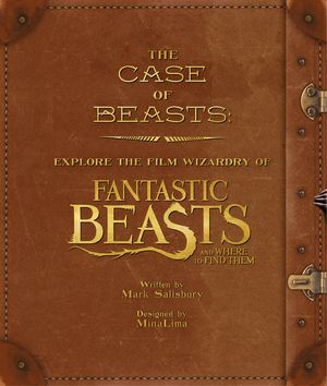 the-case-of-beasts-explore-the-film-wizardry-of-fantastic-beasts-and-where-to-find-them