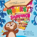 Monkey's Sandwich (Read Aloud) eBook  by Michelle Robinson