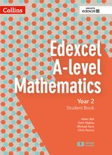 Edexcel A-level Mathematics Student Book Year 2 (Collins Edexcel A-level Mathematics)