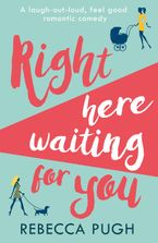 Right Here Waiting for You eBook DGO by Rebecca Pugh