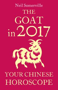 the-goat-in-2017-your-chinese-horoscope