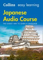 Easy Learning Japanese Audio Course: Language Learning the easy way with Collins (Collins Easy Learning Audio Course) CD-Audio  by Collins Dictionaries
