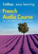 Easy Learning French Audio Course: Language Learning the easy way with Collins (Collins Easy Learning Audio Course) CD-Audio  by Collins Dictionaries