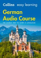 Easy Learning German Audio Course: Language Learning the easy way with Collins (Collins Easy Learning Audio Course) CD-Audio  by Collins Dictionaries