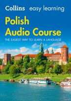 Easy Learning Polish Audio Course: Language Learning the easy way with Collins (Collins Easy Learning Audio Course) CD-Audio  by Collins Dictionaries
