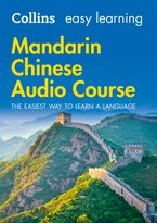 Easy Learning Mandarin Chinese Audio Course: Language Learning the easy way with Collins (Collins Easy Learning Audio Course) CD-Audio  by Collins Dictionaries