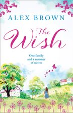 The Wish Paperback  by Alex Brown
