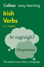 Collins Easy Learning Irish Verbs: Trusted support for learning Paperback  by Dr. A. J. Hughes