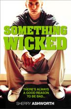 Something Wicked eBook  by Sherry Ashworth