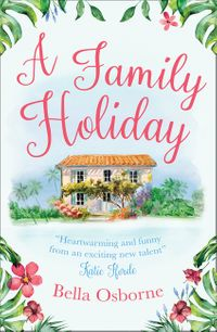 a-family-holiday-a-heartwarming-summer-romance-for-fans-of-katie-fforde