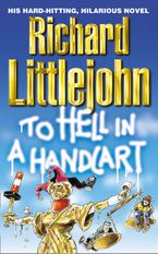 To Hell in a Handcart Paperback  by Richard Littlejohn