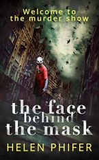 The Face Behind the Mask (The Annie Graham crime series, Book 6) eBook DGO by Helen Phifer