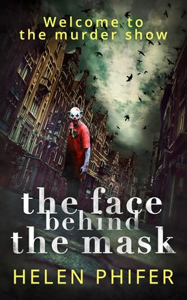 The Face Behind the Mask (The Annie Graham crime series, Book 6)