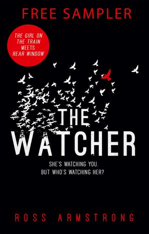 The Watcher: Free sample - Ross Armstrong