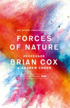 Forces of Nature Paperback  by Professor Brian Cox