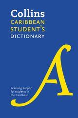 Collins Caribbean Student's Dictionary: Plus Unique Survival Guide