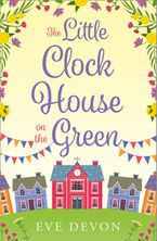 the-little-clock-house-on-the-green-a-heartwarming-cosy-romance-perfect-for-summer-whispers-wood-book-1