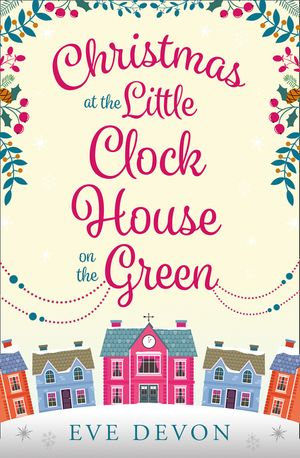 Christmas at the Little Clock House on the Green (Whispers Wood, Book 2) book image