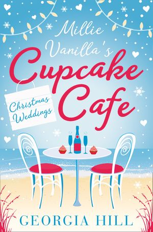 Christmas Weddings (Millie Vanilla's Cupcake Café, Book 3) book image