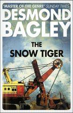 The Snow Tiger Paperback  by Desmond Bagley