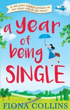 A Year of Being Single Paperback  by Fiona Collins