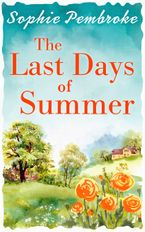The Last Days of Summer Paperback  by Sophie Pembroke