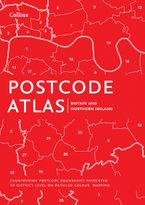Postcode Atlas of Britain and Northern Ireland Hardcover  by Collins Maps