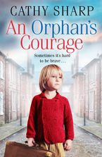 An Orphan's Courage Paperback  by Cathy Sharp