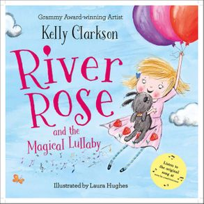 Cover image - River Rose And The Magical Lullaby