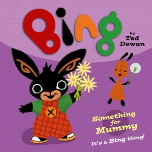 bing-something-for-mummy