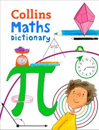 maths-dictionary-illustrated-dictionary-for-ages-7-collins-primary-dictionaries