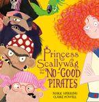 Princess Scallywag and the No-good Pirates