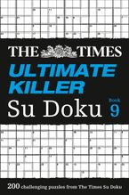 The Times Ultimate Killer Su Doku Book 9: 200 challenging puzzles from The Times Paperback  by The Times Mind Games