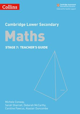 Lower Secondary Maths Teacher's Guide: Stage 7 (Collins Cambridge Lower Secondary Maths)