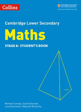 Lower Secondary Maths Student's Book: Stage 8 (Collins Cambridge Lower Secondary Maths)