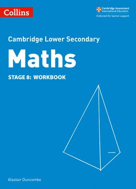 Lower Secondary Maths Workbook: Stage 8 (Collins Cambridge Lower Secondary Maths)