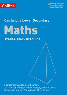 Lower Secondary Maths Teacher's Guide: Stage 8 (Collins Cambridge Lower Secondary Maths)